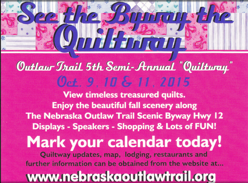Nebraska Outlaw Trail Highway 12 Scenic Byway Quilt Way